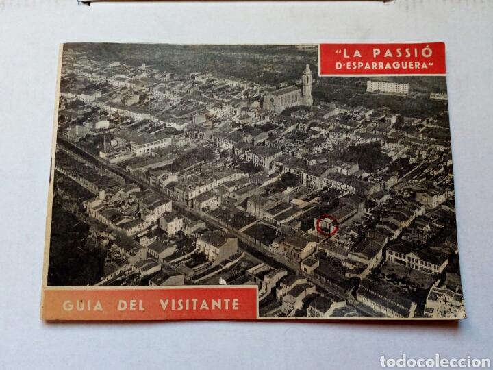GUIA DEL VISITANTE DE LA PASSIO D ESPARRAGUERA.AÑO 1961.CATALUNYA.BARCELONA.TURISMO.SEMANA SANTA.REL (Coleccionismo - Folletos de Turismo)
