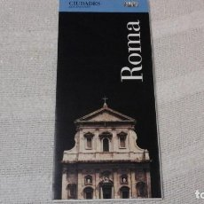 Folletos de turismo: GUÍA DE ROMA. MAPA. PLANO. CALLEJERO. ACM. Lote 145016834