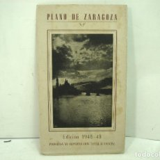 Brochures de tourisme: 1948/49 PLANO DE ZARAGOZA-1949 - GUIA MAPA - FOLLETO VIAJE TURISMO ANTIGUO . Lote 145521354