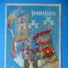 Folhetos de turismo: MURCIA - PROGRAMA DE SEMANA SANTA Y FIESTAS DE PRIMAVERA - AÑO 1950. Lote 147437742