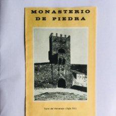 Folletos de turismo: ANTIGUO FOLLETO DEL MONASTERIO DE PIEDRA. TRÍPTICO EN VARIOS IDIOMAS. ZARAGOZA. Lote 147692918