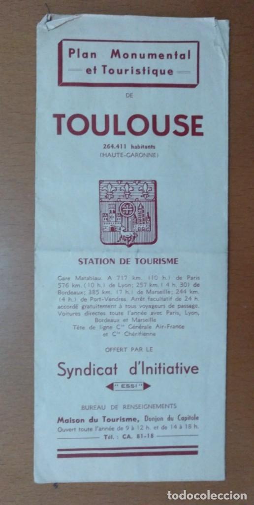 Folletos de turismo: PLAN MONUMENTAL ET TORISTIQUE TOULOUSE (FRANCIA) TURISMO CON PLANO - Foto 2 - 147843350
