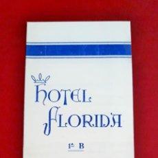 Folletos de turismo: TARIFA HOTEL FLORIDA FUENGIROLA, MALAGA. 1967. Lote 148207170