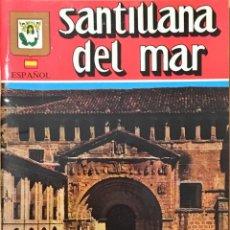 Folletos de turismo: GUIA, MAPA TURISTICO SANTILLANA DEL MAR. AÑO 1994. Lote 148243638