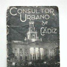 Folletos de turismo: CONSULTOR URBANO DE CÁDIZ. AÑO 1964. NOMENCLATOR, HORARIOS, CENTROS OFICIALES, PUBLICIDAD.. Lote 149613706