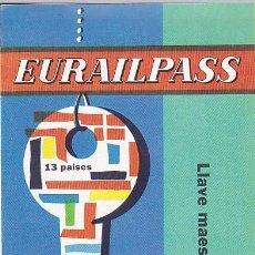 Folletos de turismo: FOLLETO TURISMO EURAILPASS . Lote 149854354