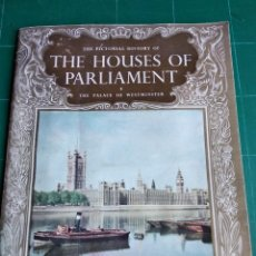 Folletos de turismo: 1962. THE HOUSES OF PARLIAMENT. THE PALACE OF WESTMINSTER. VISCOUNT CRAIGAVON. Lote 150227034