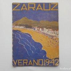 Folletos de turismo: ZARAUZ, GUIPUZCOA VERANO DE 1942, PROGRAMA OFICIAL DE FIESTAS. Lote 157848128