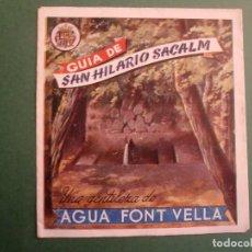 Folletos de turismo: GUIA DE SAN HILARIO DE SACALM - AGUA FONT VELLA - JAUMET REPARTIDOR DE AGUA A DOMICILIO. Lote 151529046