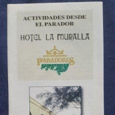 Folletos de turismo: ACTIVIDADES DESDE EL PARADOR. HOTEL PARADOR LA MURALLA. CEUTA. Lote 151888834