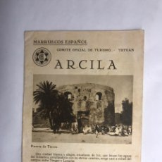 Folletos de turismo: ARCILA (MARRUECOS ESPAÑOL) COMITÉ OFICIAL DE TURISMO, TETUÁN (H.1930?). Lote 152063116