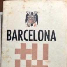 Folletos de turismo: BARCELONA PLANO GUIA DESPLEGABLE. AÑOS 40. Lote 152205356