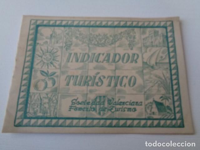 VALENCIA. INDICADOR TURÍSTICO. AÑOS 50. CUADERNILLO (Coleccionismo - Folletos de Turismo)