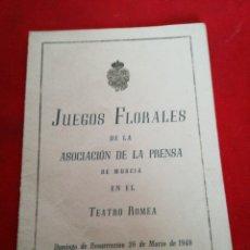 Folletos de turismo: PROGRAMA DE MANO TEATRO ROMEA JUEGOS FLORALES DE LA ASOCIACIÓN DE LA PRENSA DE MURCIA 1948. Lote 153698377