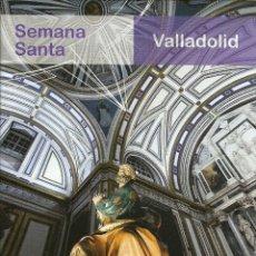 Folletos de turismo: VALLADOLID - SEMANA SANTA - 35 PAGINAS. Lote 153726054