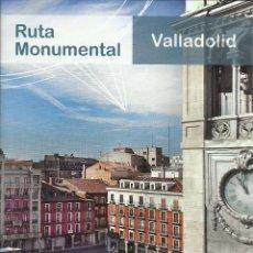 Folletos de turismo: VALLADOLID - RUTA MONUMENTAL - 31 PAGINAS. Lote 153726306