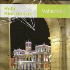 Folletos de turismo: VALLADOLID - RUTA RIOS DE LUZ - 23 PAGINAS. Lote 153726430