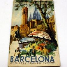 Folletos de turismo: GUIA COMERCIAL E INDUSTRIAL DE BARCELONA - JUNTA PROVINCIAL TURISMO - . Lote 153728870