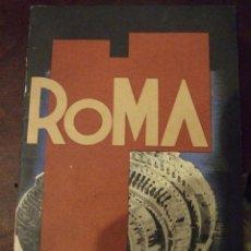 Folletos de turismo: GUIA TURISTICA DE ROMA - ENIT PIZZI & PIZIO MILANO 1936 CASTELLANO. Lote 153805190
