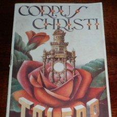 Folletos de turismo: PROGRAMA DE TOLEDO DE 1953, CORPUS CHRISTI, TIENE 34 PAG. MIDE 21,5 X 14 CMS. . Lote 154084906