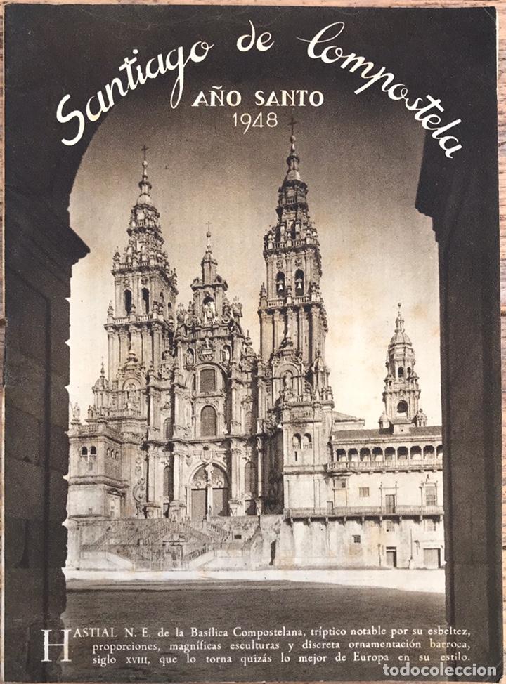 FOLLETO AÑO SANTO SANTIAGO DE COMPOSTELA 1948 (Coleccionismo - Folletos de Turismo)