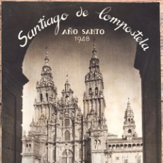 Folletos de turismo: FOLLETO AÑO SANTO SANTIAGO DE COMPOSTELA 1948. Lote 154370280