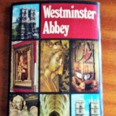 Folletos de turismo: WESTMINSTER ABBEY. EN INGLÉS. FOTOGRAFÍAS A COLOR 25X16 CM. FORMATO DÍPTICO CON CUBIERTAS. Lote 154483718
