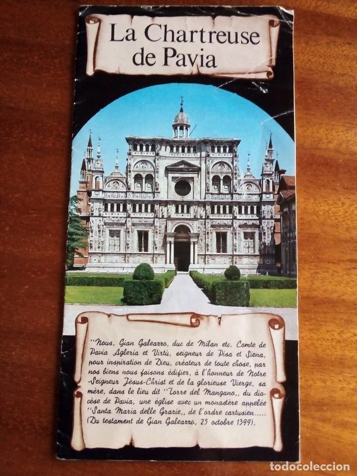 LA CHARTREUSE DE PAVIA. 23X12CM 8 PÁGS Y 8 ILUSTRACIONES A COLOR (Coleccionismo - Folletos de Turismo)