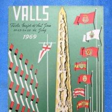 Folletos de turismo: VALLS. FESTA MAJOR DE SANT JOAN. PROGRAMA OFICIAL, 1969.. Lote 154820766