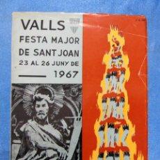 Folletos de turismo: VALLS. FESTA MAJOR DE SANT JOAN. PROGRAMA OFICIAL, 1967.. Lote 154900522