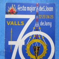Folletos de turismo: VALLS. FESTA MAJOR DE SANT JOAN. PROGRAMA OFICIAL, 1970.. Lote 154903178