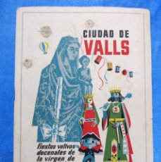 Folletos de turismo: CIUDAD DE VALLS. FIESTAS VOTIVAS DECENALES DE LA VIRGEN DE LA CANDELA, 1961. PROGRAMA OFICIAL.. Lote 154912098