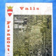 Folletos de turismo: VALLS. FIRAGOST, 71. 1971.. Lote 154915190