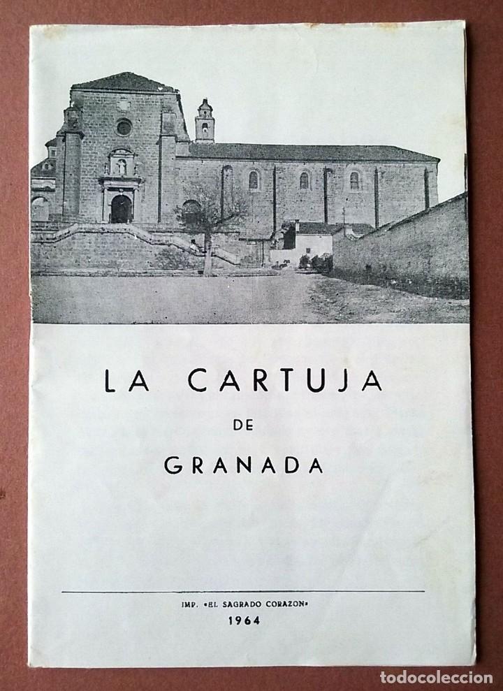 GUÍA MONASTERIO DE LA CARTUJA. GRANADA. 1964. IMP. EL SAGRADO CORAZÓN. 12 PÁGINAS. (Coleccionismo - Folletos de Turismo)