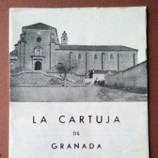 Folletos de turismo: GUÍA MONASTERIO DE LA CARTUJA. GRANADA. 1964. IMP. EL SAGRADO CORAZÓN. 12 PÁGINAS.. Lote 155296502