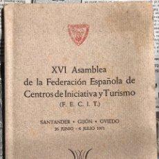 Folletos de turismo: XVI ASAMBLEA FECIT (FEDERACIÓN INICIATIVA Y TURISMO) SANTANDER, GIJON,OVIEDO. TORTOSA 1951. Lote 155362772
