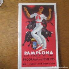 Folletos de turismo: PROGRAMA FIESTAS SAN FERMIN PAMPLONA 1952. Lote 155477954