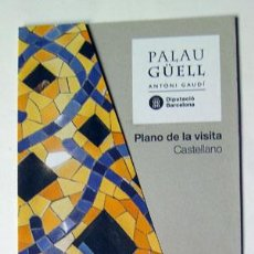 Folletos de turismo: FOLLETO DESPLEGABLE PALAU GÜELL GAUDÍ BARCELONA PLANO DE LA VISITA, VER FOTOS. Lote 158240358