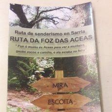 Folletos de turismo: SARRIA LUGO RUTA DE SENDERISMO RUTA DA FOZ DAS ACEAS. Lote 159550176
