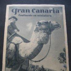 Folletos de turismo: ANTIGUO FOLLETO DE TURISMO ISLA DE GRAN CANARIA. HUECOGRABADO FOURNIER. Lote 159853582