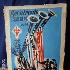 Folletos de turismo: BOCAIRANTE SAN BLAS 1955 MOROS Y CRISTIANOS. Lote 160509594