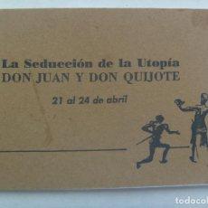 Folletos de turismo: COLECCIONISMO EXPO´92 DE SEVILLA: FOLLETO LA SEDUCCION DE LA UTOPIA, DON JUAN Y DON QUIJOTE. Lote 194239488