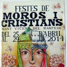 Folletos de turismo: FOLLETO MOROS Y CRISTIANOS FIESTAS PATRONALES SAN VICENTE DEL RASPEIG ALICANTE 2014 12 PAGINAS 15X21. Lote 162013026