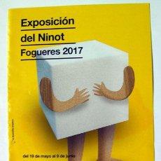 Folletos de turismo: ALICANTE HOGUERAS FOLLETO EXPOSICIÓN DEL NINOT 2017. Lote 162034666