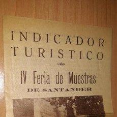 Folletos de turismo: INDICADOR TURISTICO IV FERIA DE MUESTRAS DE SANTANDER 25 JULIO A 3 DE AGOSTO. Lote 162507258