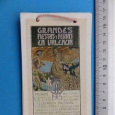 Folletos de turismo: VALENCIA - PROGRAMA FERIA Y FIESTAS, BAT. DE FLORES, CORRIDAS DE TOROS BOMBITA MACHAQUITO - AÑO 1913. Lote 162859278