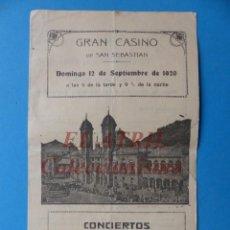Folletos de turismo: SAN SEBASTIAN, GRAN CASINO - CONCIERTOS PARA LA ORQUESTA QUE DIRIGE MAESTRO ARBOS - AÑO 1920. Lote 162932902