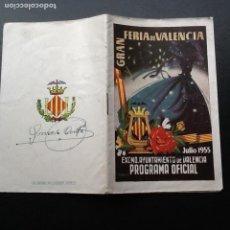 Folletos de turismo: GRAN FERIA DE JULIO VALENCIÁ 1955, PROGRAMA OFICIAL. Lote 164270754
