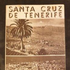 Folletos de turismo: TRIPTICO DESPLEGABLE -SANTA CRUZ TENERIFE - PUBLICACIONES DE LA DIRECCIÓN GENERAL DE TURISMO - 1950. Lote 71863091