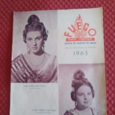 Folletos de turismo: REVISTA FALLERA FUEGO VALENCIA 1963. Lote 164904334